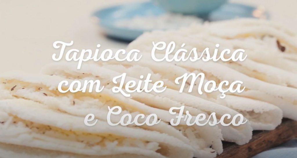 Tapioca Clássica com Leite MOÇA e Coco Fresco
